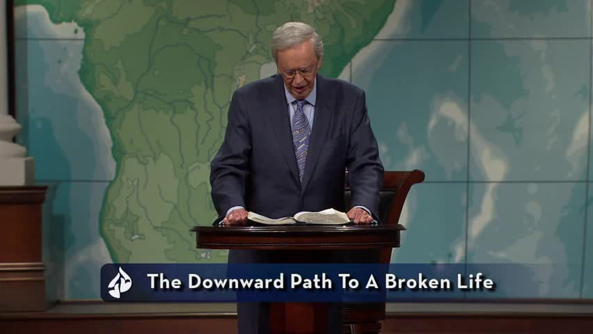 The Downward Path to a Broken Life by In Touch Ministries with Charles F. Stanley