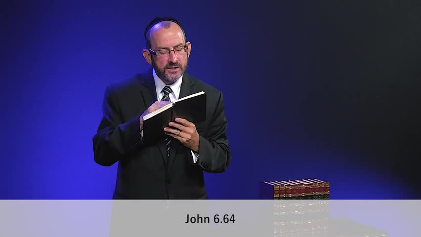 John Chapter 6, Part 5 by Love Israel with Dr. Baruch Korman