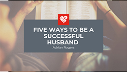 Five Ways to Be a Successful Husband