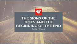 The Signs of the Times and the Beginning of the End