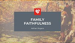Family Faithfulness