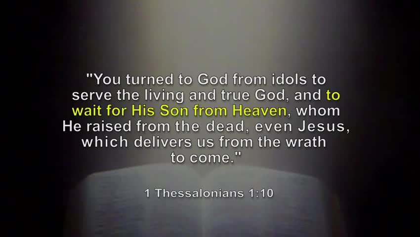 What do Revelation 3:10 & 1 Thessalonians 1:10 tellus about when Jesus will come?