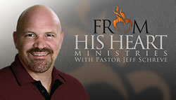 The World's Most Believed Lie by From His Heart with Dr. Jeff Schreve