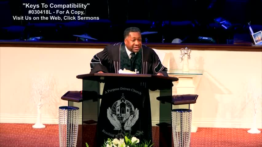 Keys To Compatibility by Greater Shiloh Missionary Baptist Church with Dr. Michael W. Wesley Sr.