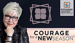 Interview with Jan Silvious: Courage for the Unknown Season by Reframing Ministries with Colleen Swindoll Thompson