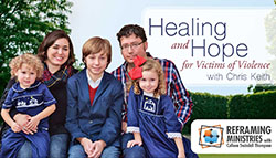 Healing and Hope for Victims of Violence by Reframing Ministries with Colleen Swindoll Thompson