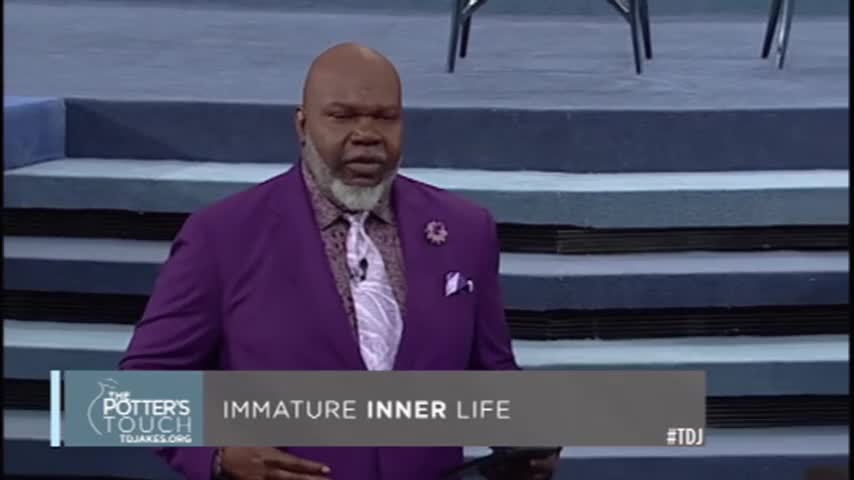 Moving From Carnality - The Potter's Touch with Bishop T D  Jakes