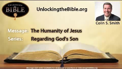 The Humanity of Jesus  |  Series: Regarding God's Son